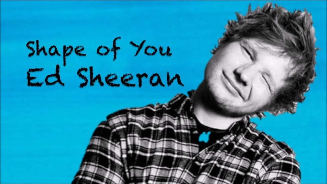 Слова и перевод песни «Shape of You» — Ed Sheeran