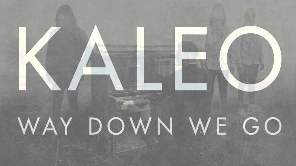 Текст песниKaleo - Way Down We Go