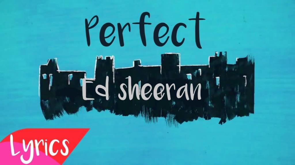 Perfect — Ed Sheeran